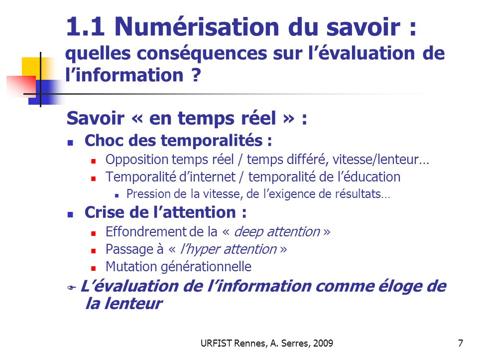 URFIST Rennes, A.Serres, 200928 3/ Quels enjeux de lévaluation .