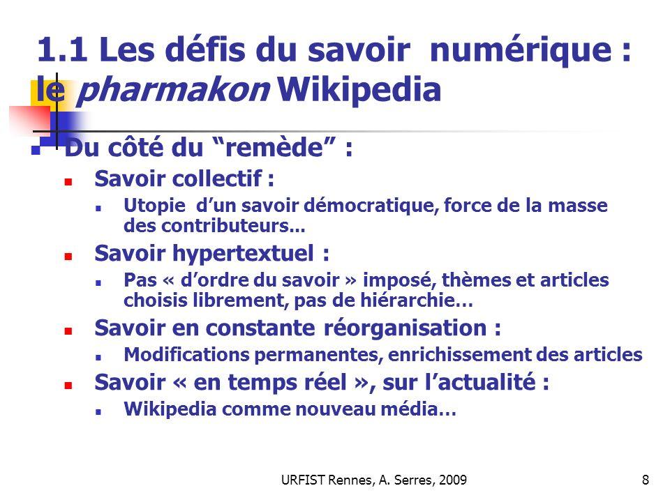 URFIST Rennes, A.Serres, 200939 4.6 Complexités : quest-ce que la qualité de linformation .