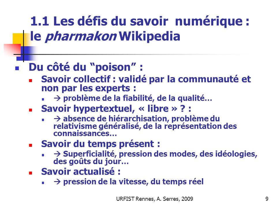 URFIST Rennes, A.Serres, 200940 4.6 Complexités : quest-ce que la qualité de linformation .