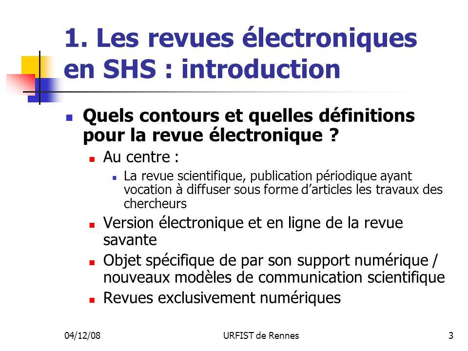 04/12/08URFIST de Rennes4 1.
