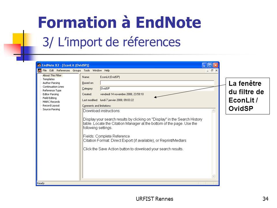 URFIST Rennes34 Formation à EndNote 3/ Limport de réferences La fenêtre du filtre de EconLit / OvidSP