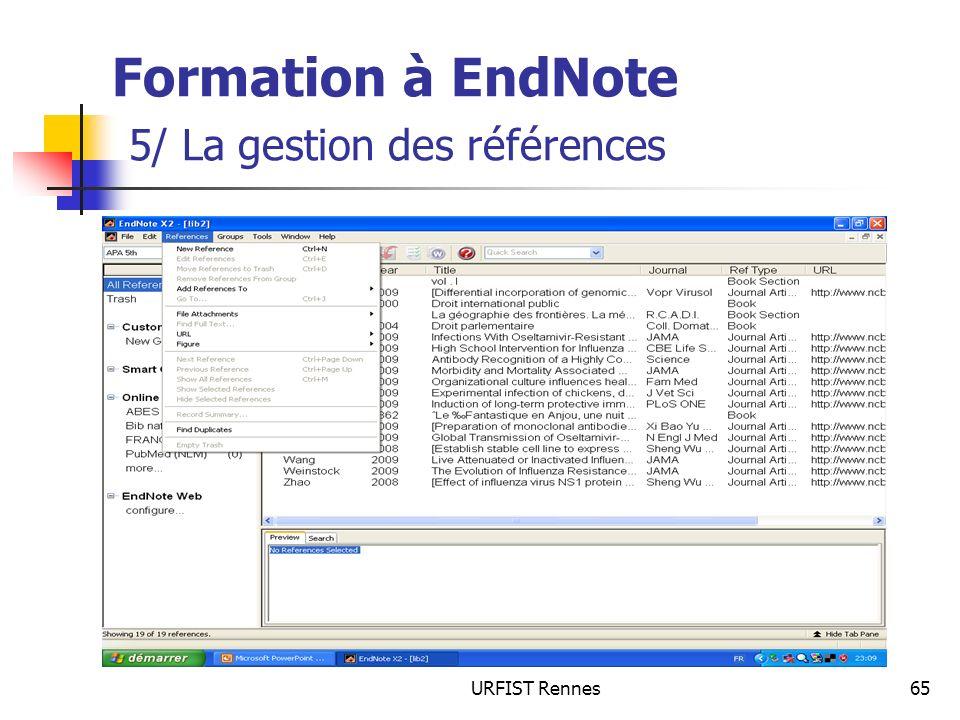 URFIST Rennes65 Formation à EndNote 5/ La gestion des références
