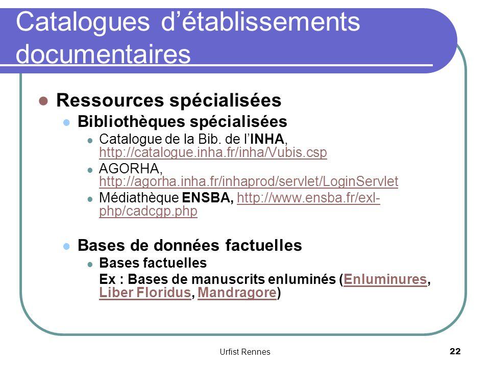 Catalogues détablissements documentaires Ressources spécialisées Bibliothèques spécialisées Catalogue de la Bib.