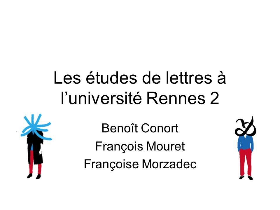 Les études de lettres à luniversité Rennes 2 Benoît Conort François Mouret Françoise Morzadec