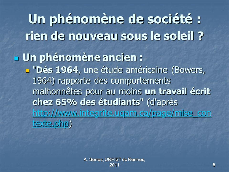A.Serres, URFIST de Rennes, 20116 Un phénomène de société : rien de nouveau sous le soleil .