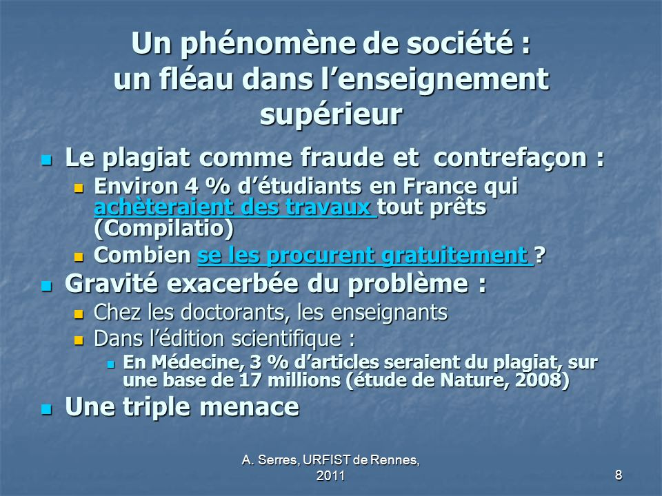 A.Serres, URFIST de Rennes, 20119 Quels facteurs favorables au plagiat .