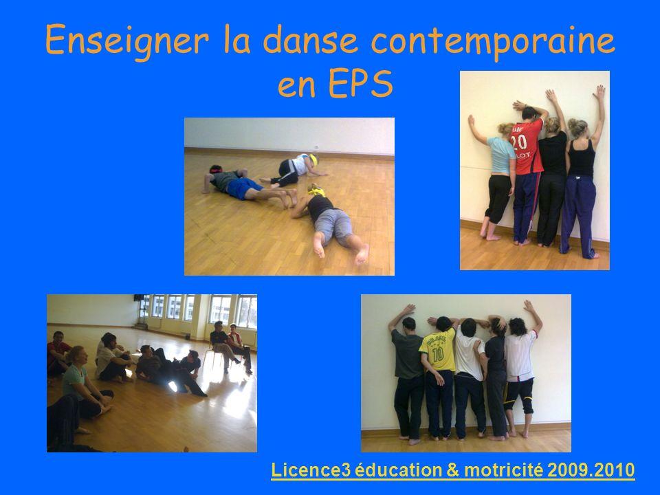 Enseigner la danse contemporaine en EPS Licence3 éducation & motricité 2009.2010