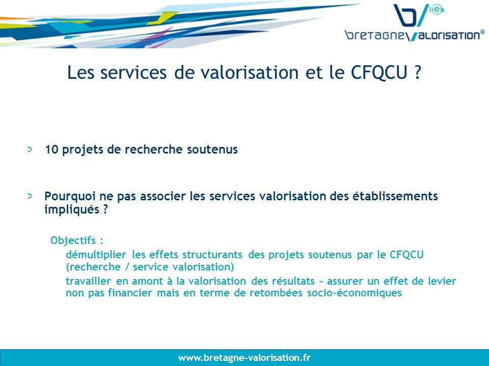 www.bretagne-valorisation.fr Les services de valorisation et le CFQCU .