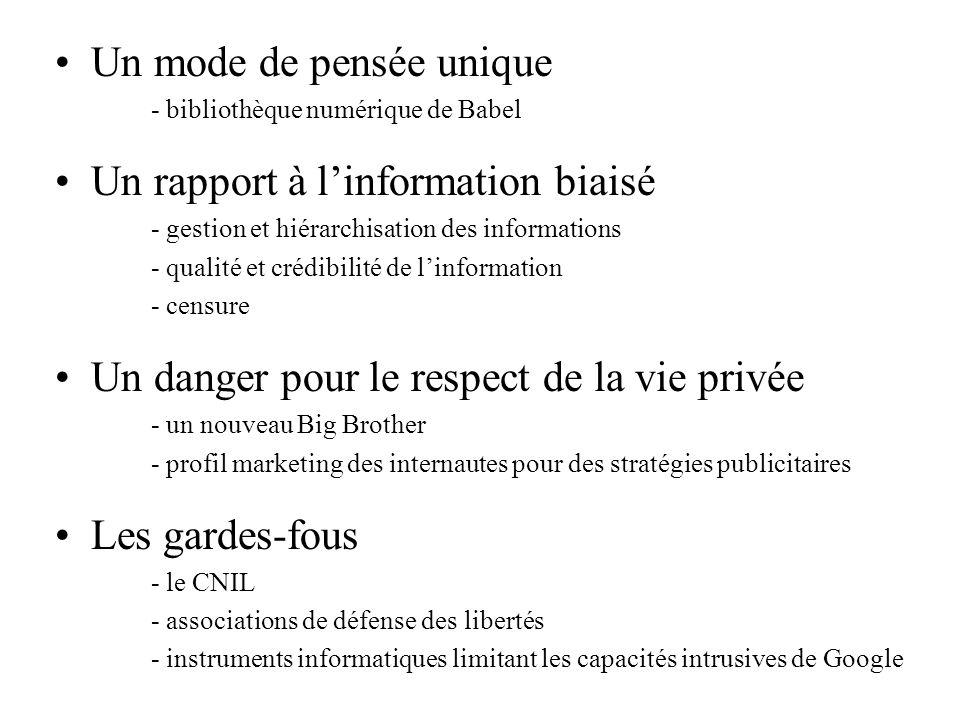 Un mode de pensée unique - bibliothèque numérique de Babel Un rapport à linformation biaisé - gestion et hiérarchisation des informations - qualité et