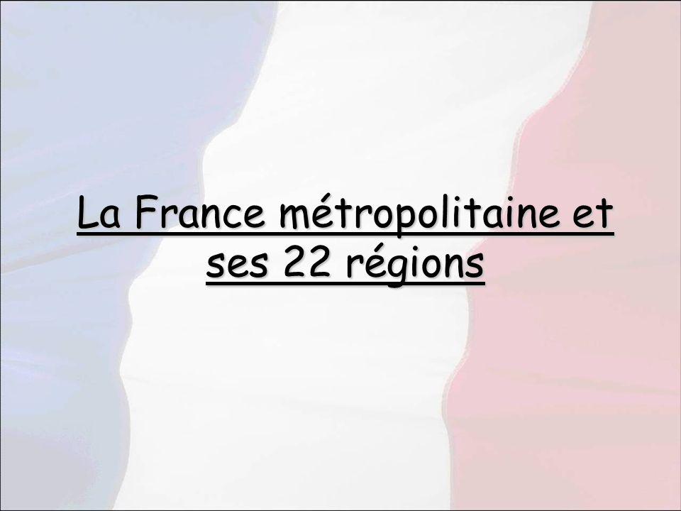 La France métropolitaine et ses 22 régions