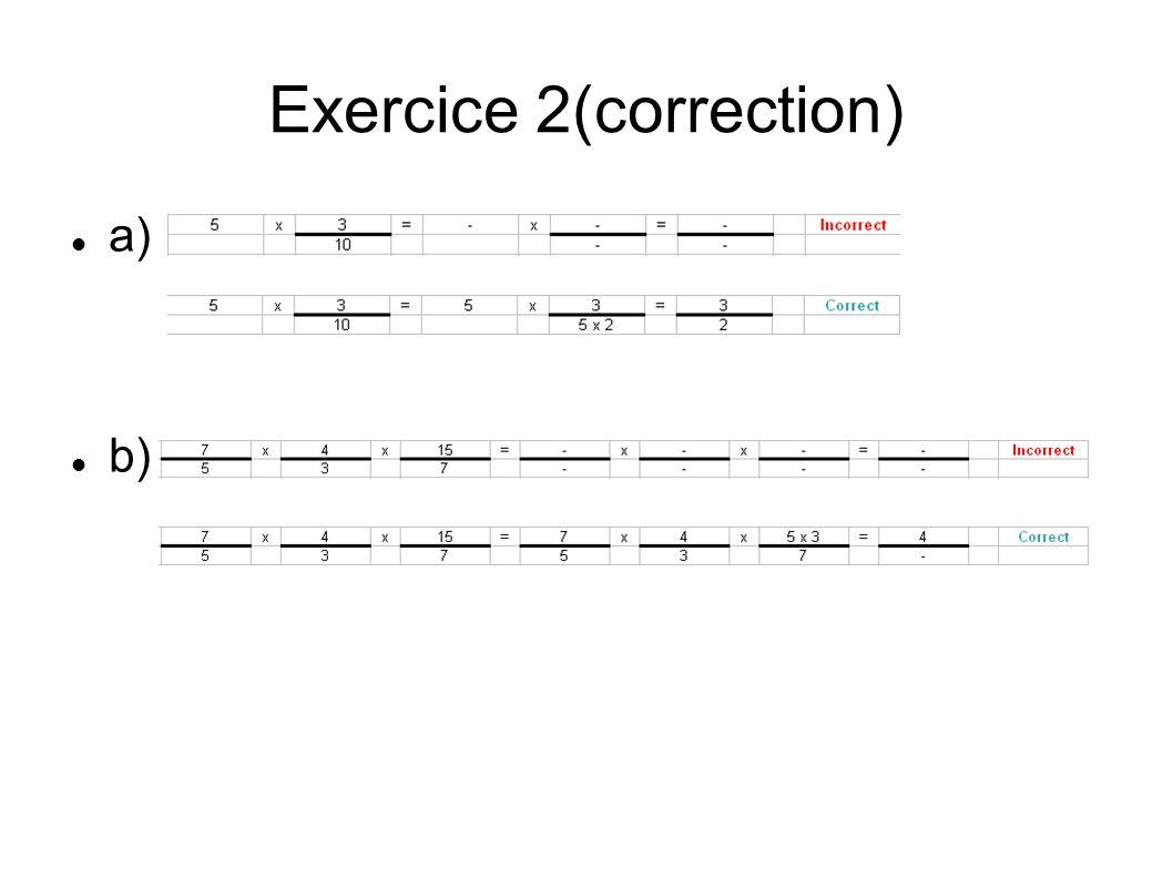Exercice 2(correction) a) b)