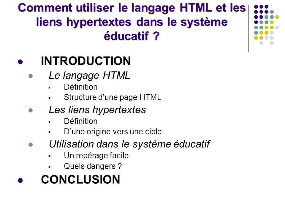 Comment utiliser le langage HTML et les liens hypertextes dans le système éducatif .