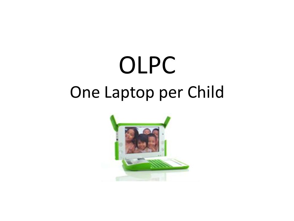 Les objectifs fixés au début du projet OLPC ont-ils été atteints aujourd hui?