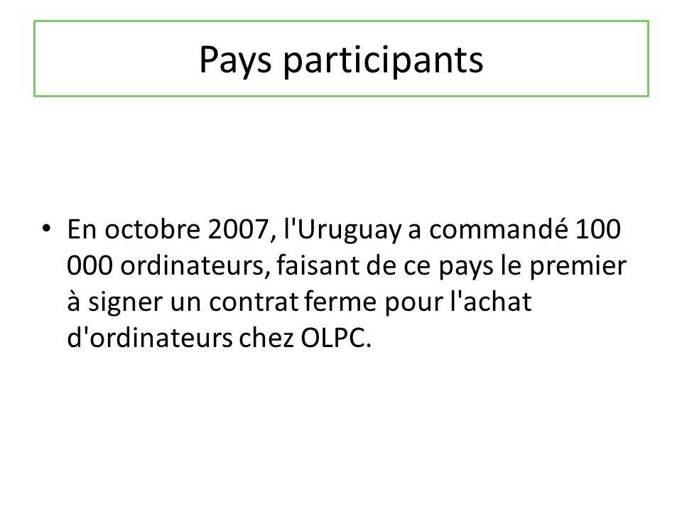 Pays participants En octobre 2007, l Uruguay a commandé 100 000 ordinateurs, faisant de ce pays le premier à signer un contrat ferme pour l achat d ordinateurs chez OLPC.