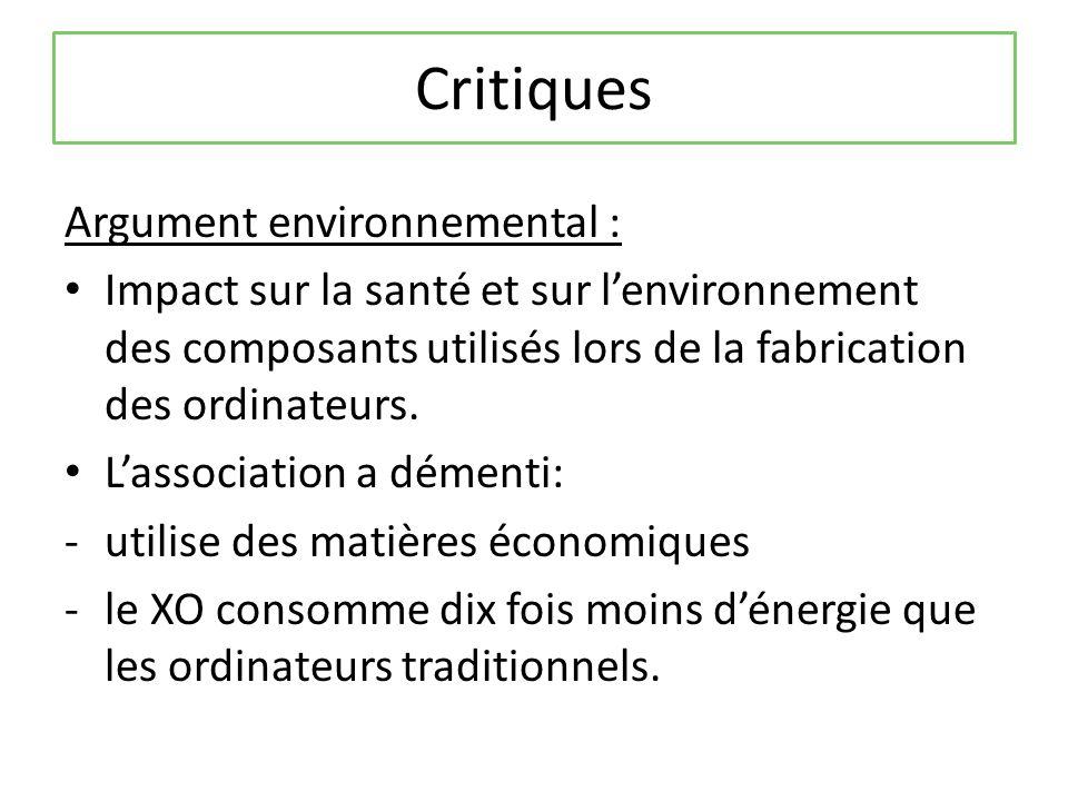 Critiques Argument environnemental : Impact sur la santé et sur lenvironnement des composants utilisés lors de la fabrication des ordinateurs.