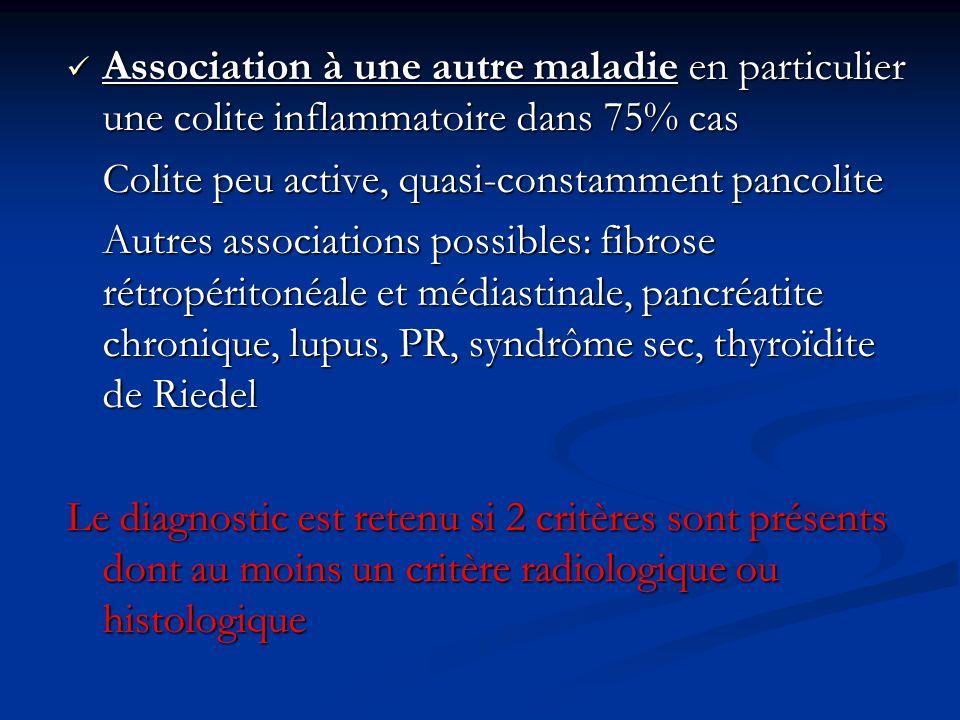 Association à une autre maladie en particulier une colite inflammatoire dans 75% cas Association à une autre maladie en particulier une colite inflamm