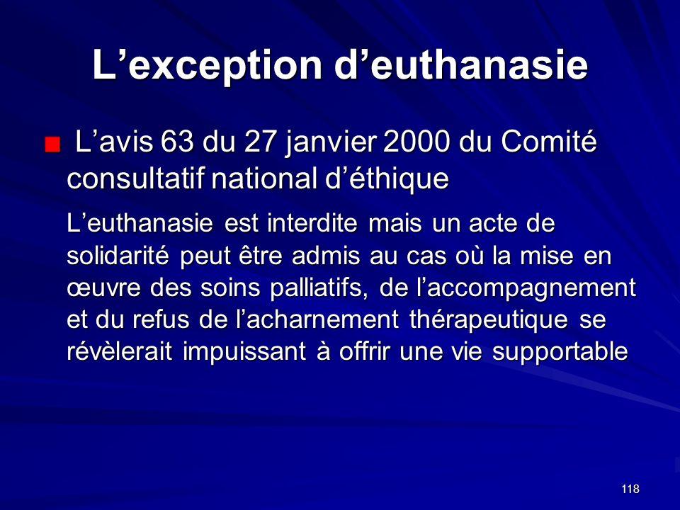 118 Lexception deuthanasie Lavis 63 du 27 janvier 2000 du Comité consultatif national déthique Lavis 63 du 27 janvier 2000 du Comité consultatif natio