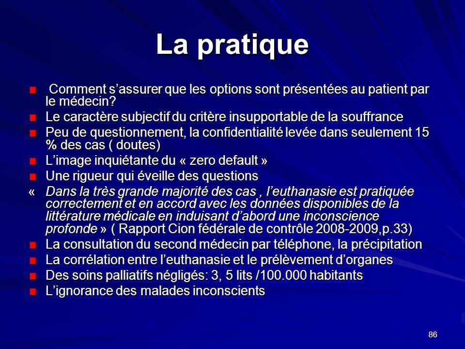86 La pratique Comment sassurer que les options sont présentées au patient par le médecin? Comment sassurer que les options sont présentées au patient