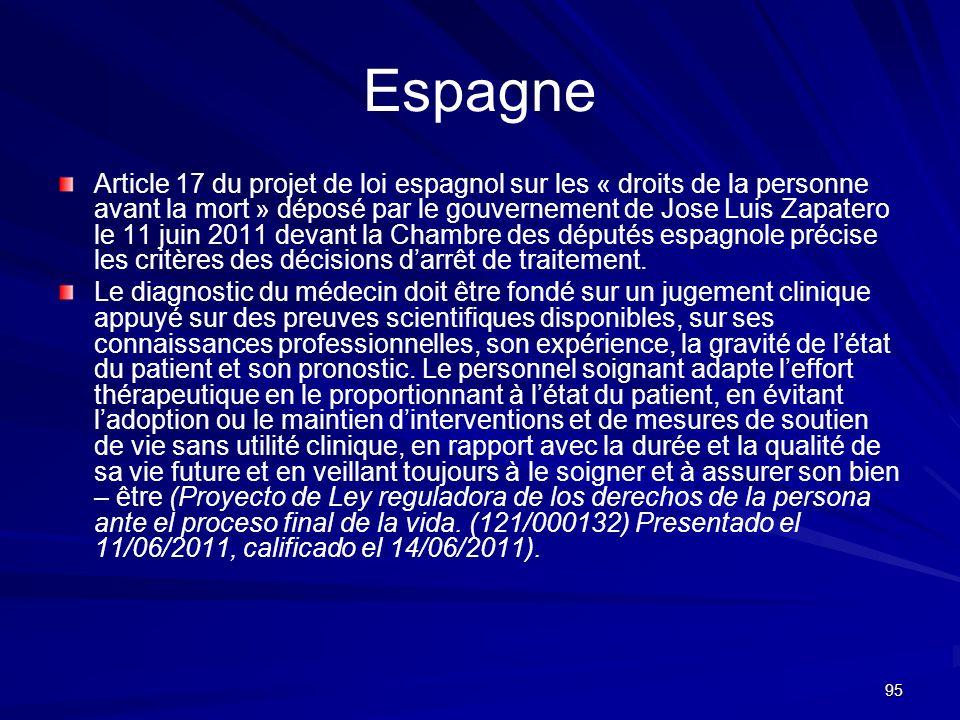 95 Espagne Article 17 du projet de loi espagnol sur les « droits de la personne avant la mort » déposé par le gouvernement de Jose Luis Zapatero le 11