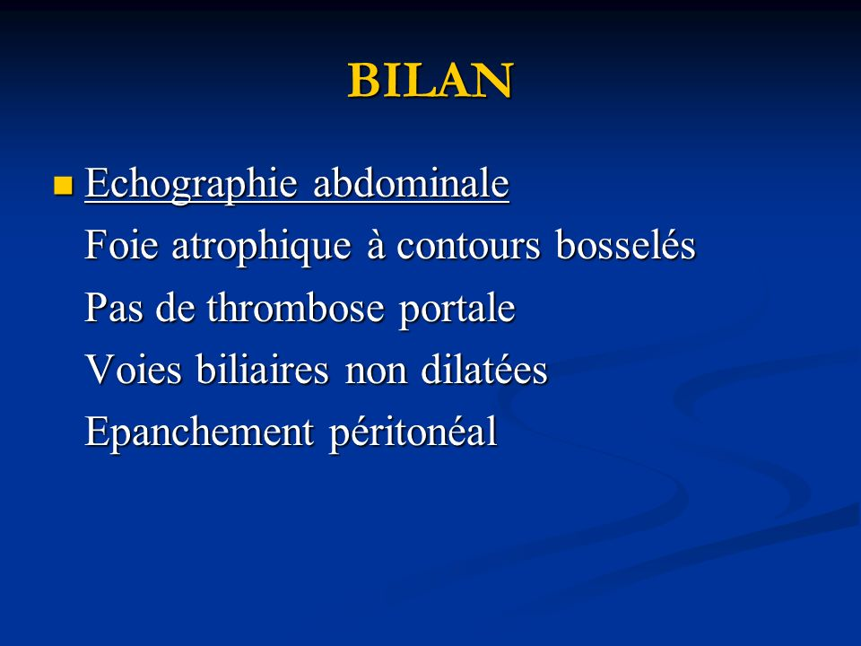 Possibilités Thérapeutiques Ponctions évacuatrices itératives Ponctions évacuatrices itératives Transplantation hépatique Transplantation hépatique Anastomose porto-cave Anastomose porto-cave - Chirurgicale - Trans-jugulaire intra-hépatique porto systémique shunt (TIPS)