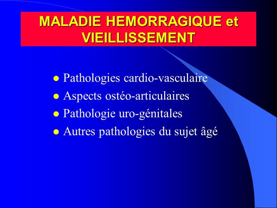 l Aspects ostéo-articulaires –Hémophile âgé = hémophile avec arthropathie –Arthropathie fixée ou opérée = moins d hémarthrose –Arthropathie dégénérative + amyotrophie du sujet âgé: potentialisation sur déficit fonctionnel –Raideur, rigidité, limitation de marche –Chutes plus fréquentes ( Hill et al.2004, Robertson et al.