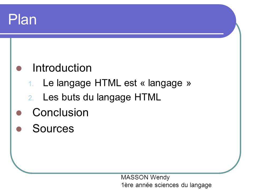 Plan Introduction 1. Le langage HTML est « langage » 2.