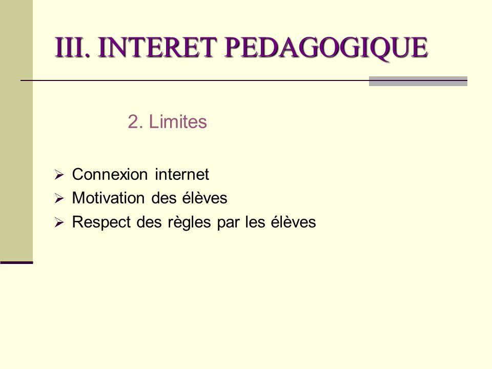 III. INTERET PEDAGOGIQUE 2.