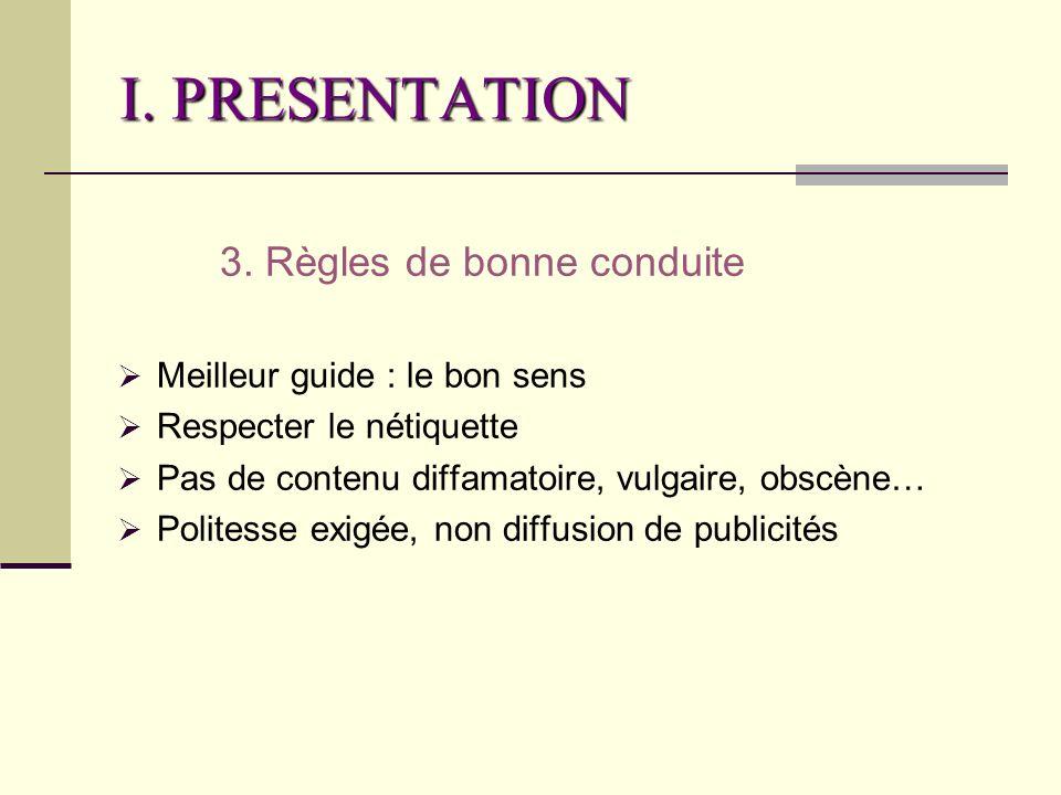 I. PRESENTATION 3.