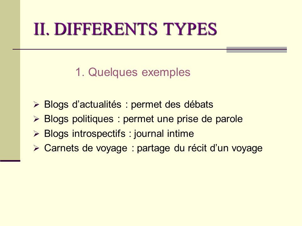 II. DIFFERENTS TYPES 1.