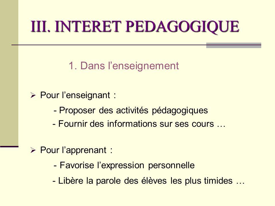 III. INTERET PEDAGOGIQUE 1.