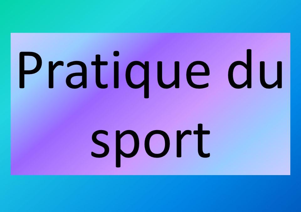 Pratique du sport