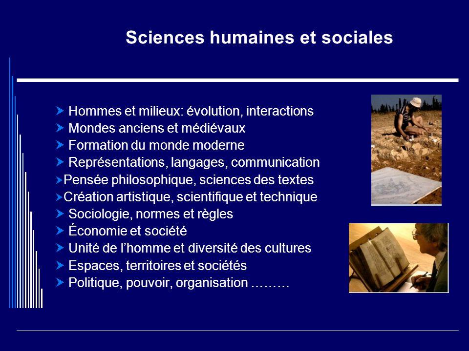 Sciences humaines et sociales Hommes et milieux: évolution, interactions Mondes anciens et médiévaux Formation du monde moderne Représentations, langa