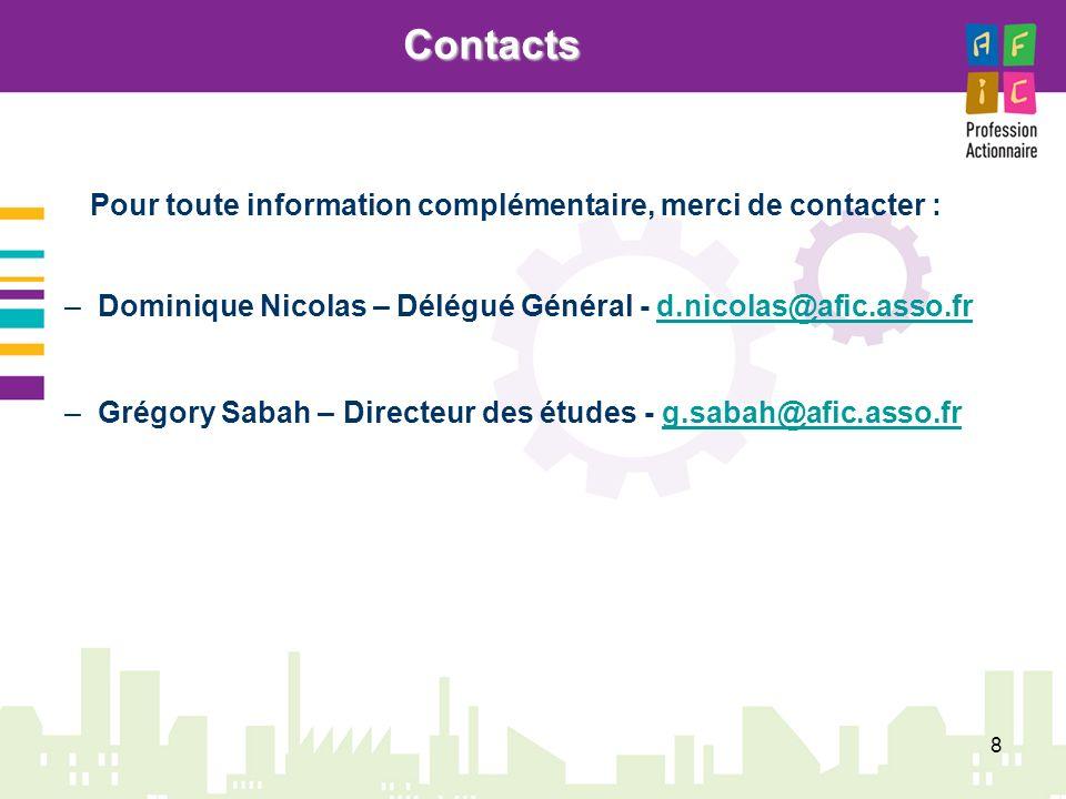 8 –Dominique Nicolas – Délégué Général - d.nicolas@afic.asso.frd.nicolas@afic.asso.fr –Grégory Sabah – Directeur des études - g.sabah@afic.asso.frg.sa