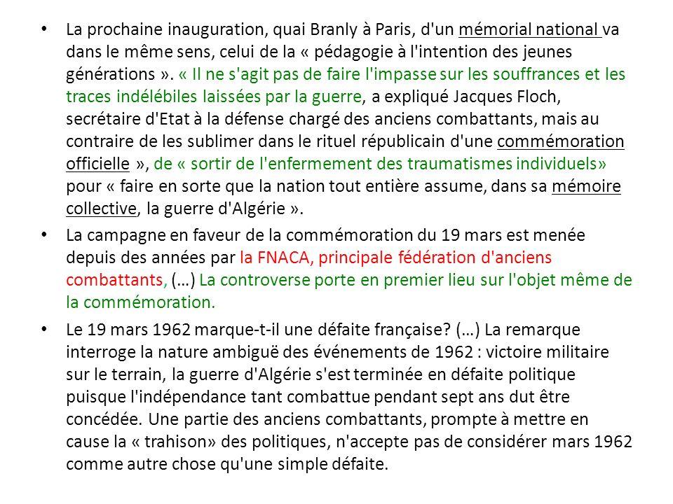 La prochaine inauguration, quai Branly à Paris, d'un mémorial national va dans le même sens, celui de la « pédagogie à l'intention des jeunes générati