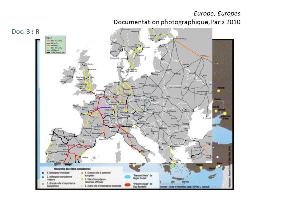 Europe, Europes Documentation photographique, Paris 2010 Doc. 3 : Réseaux urbains et hiérarchie des villes européennes