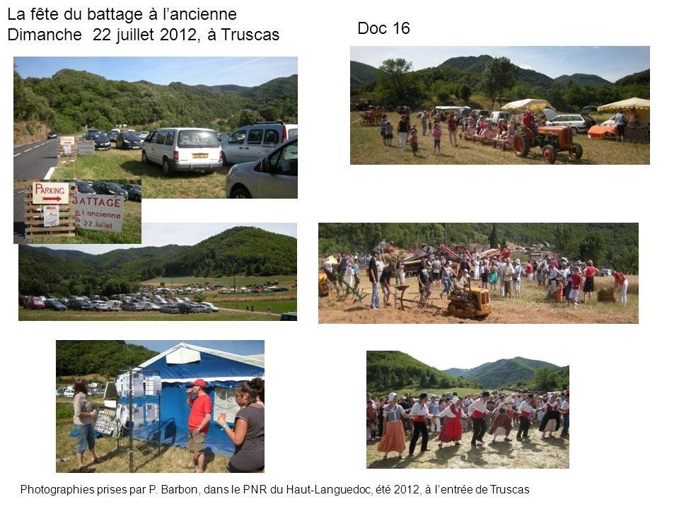 La fête du battage à lancienne Dimanche 22 juillet 2012, à Truscas Photographies prises par P. Barbon, dans le PNR du Haut-Languedoc, été 2012, à lent