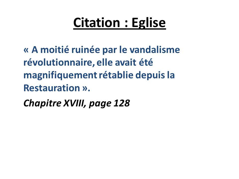 II) LEglise ou une Institution Anti- Révolutionnaire « Il y eut un TE DEUM, des flots dencens, des décharges infinies de mousqueterie et dartillerie ;