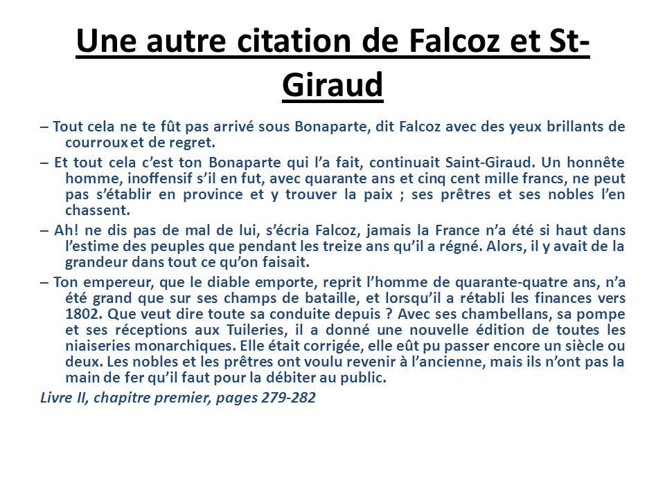 II) Falcoz et St-Giraud. Dialogue entre Falcoz et Saint-Giraud. – Mais de quel parti es-tu ? – Daucun, et cest ce qui me perd. Voici toute ma politiqu