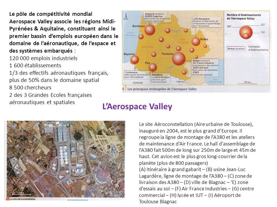 Le pôle de compétitivité mondial Aerospace Valley associe les régions Midi- Pyrénées & Aquitaine, constituant ainsi le premier bassin demplois europée