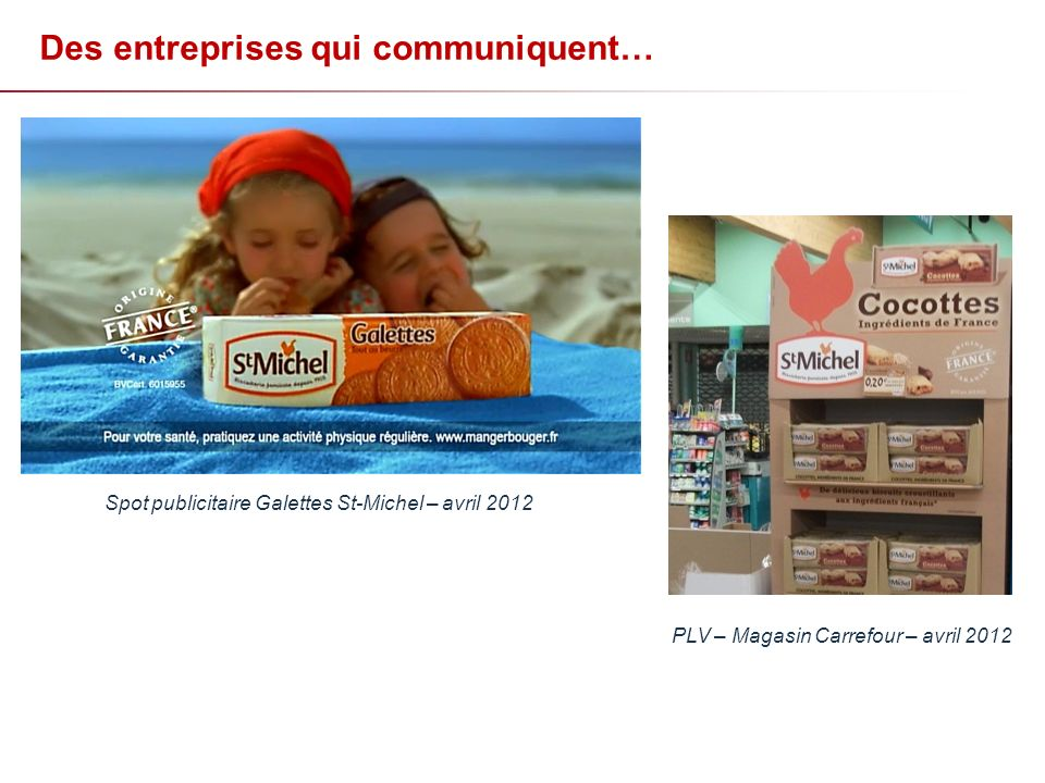 Spot publicitaire Galettes St-Michel – avril 2012 PLV – Magasin Carrefour – avril 2012