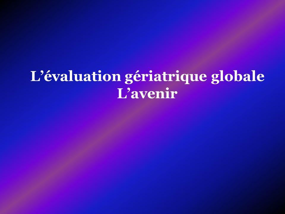 Lévaluation gériatrique globale Lavenir