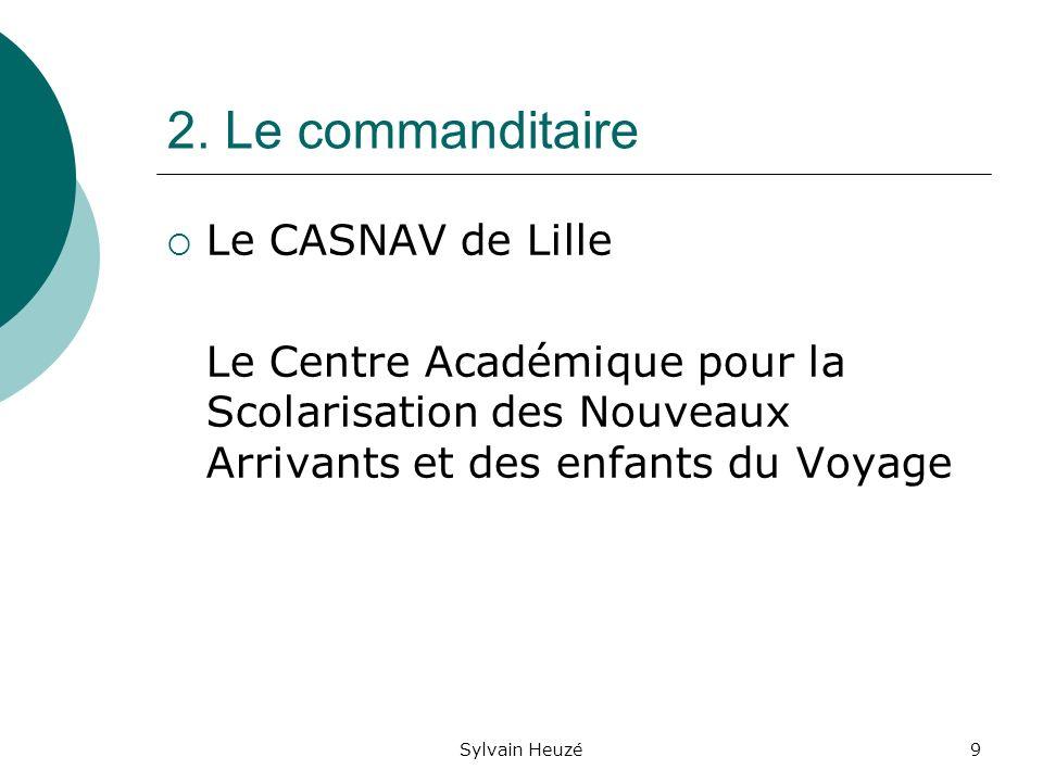 Sylvain Heuzé10 2.Le commanditaire Les 3 missions du CASNAV (BO 2002) 1.