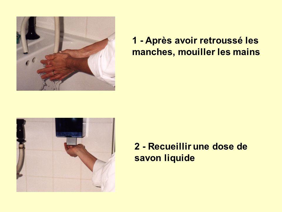 1 - Après avoir retroussé les manches, mouiller les mains 2 - Recueillir une dose de savon liquide