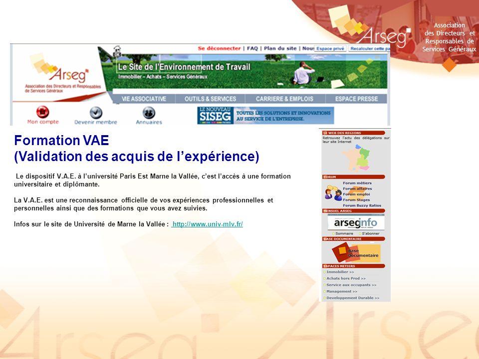 Association des Directeurs et Responsables de Services Généraux Formation VAE (Validation des acquis de lexpérience) Le dispositif V.A.E. à luniversit
