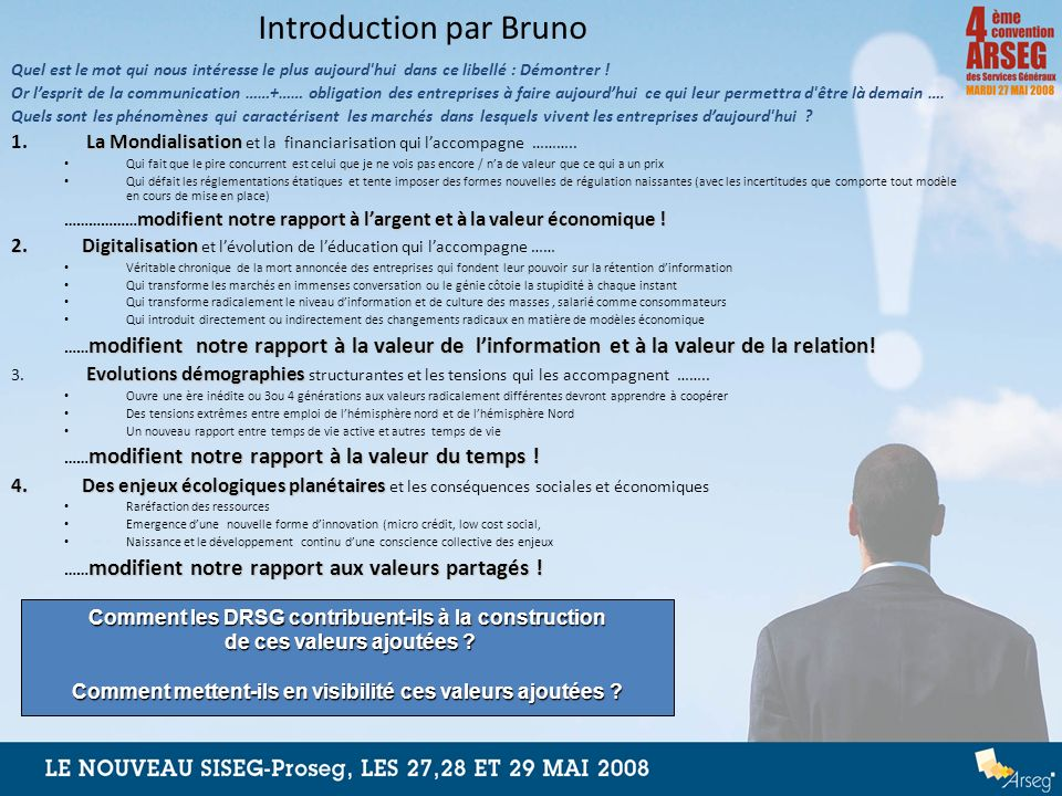 Notre agenda de travail 1.Quels repères sur le métier de DRSG / Ingrid Nappi Choulet 2.Comment la valeur ajoutée crée apparait-elle financièrement / François Meunier .