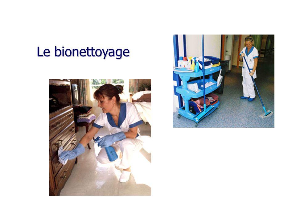 Le bionettoyage Le bionettoyage