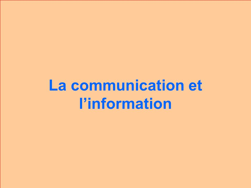 La communication et linformation