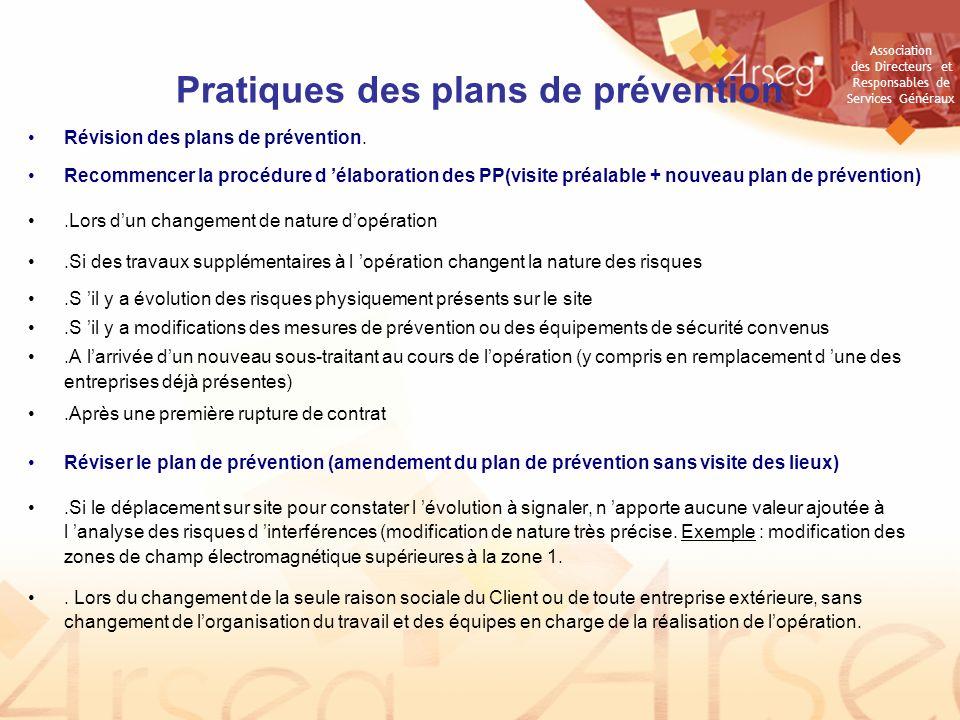 Association des Directeurs et Responsables de Services Généraux Pratiques des plans de prévention Révision des plans de prévention.