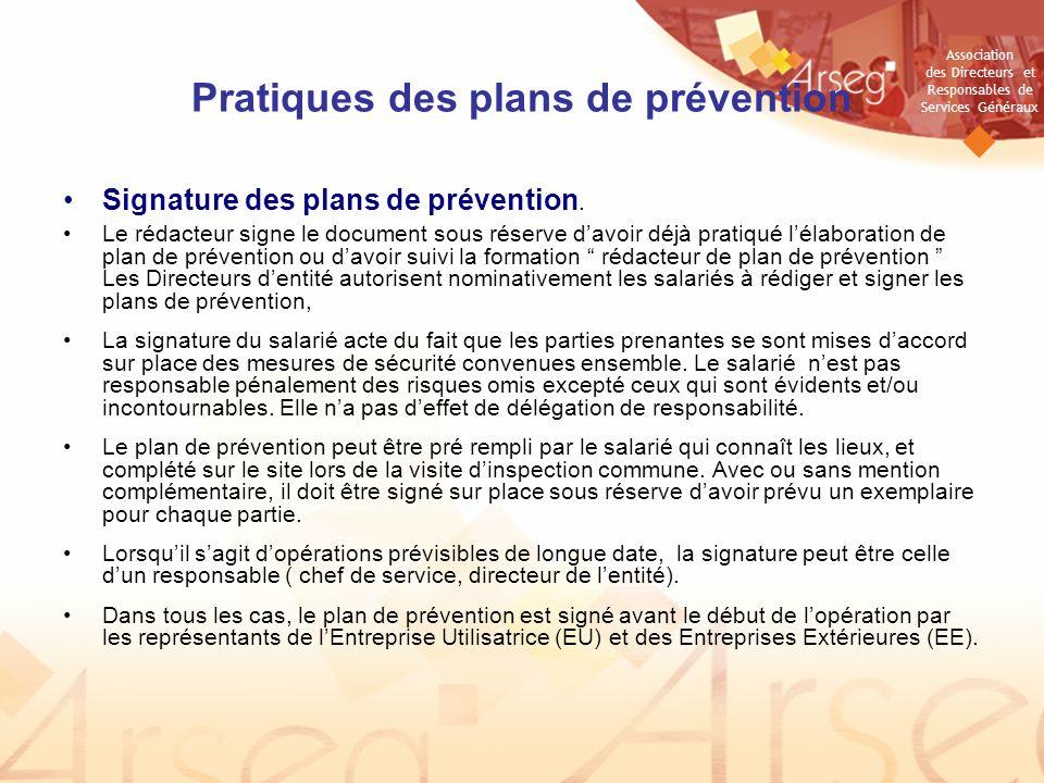 Association des Directeurs et Responsables de Services Généraux Pratiques des plans de prévention Signature des plans de prévention.