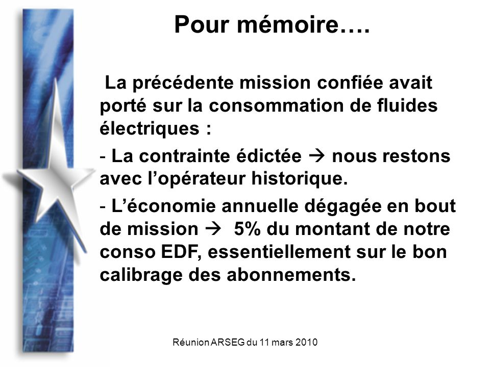 Réunion ARSEG du 11 mars 2010 Pour mémoire….